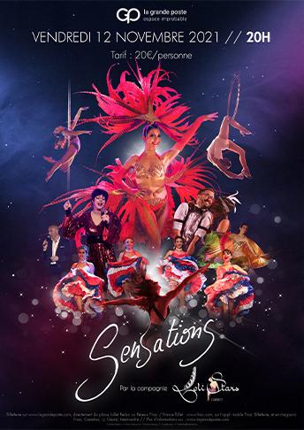 Sensations Cie Loli'stars spectacle cabaret danse bordeaux la grande poste