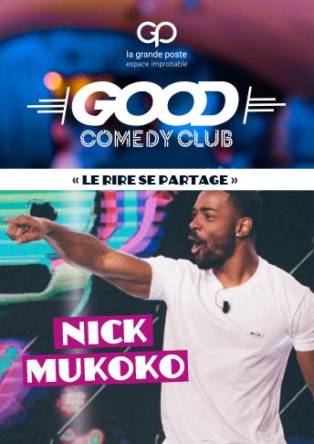 Good comedy club humour stand up bordeaux la grande poste Nick Mukoko