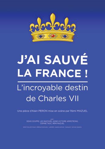 J'ai sauvé la France théâtre bordeaux la grande poste